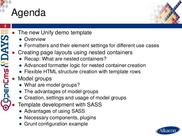 ● The new Unify demo template ● Overview ● Formatters and their element settings for different use cases ● Creating page l...