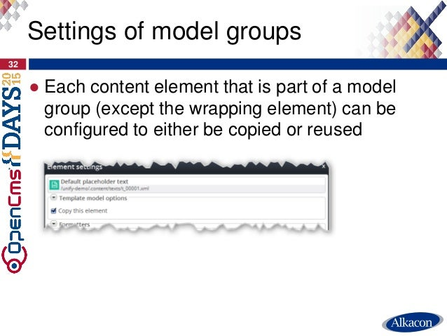 ● Each content element that is part of a model group (except the wrapping element) can be configured to either be copied o...