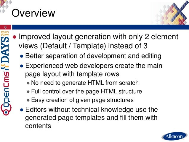 ● Improved layout generation with only 2 element views (Default / Template) instead of 3 ● Better separation of developmen...