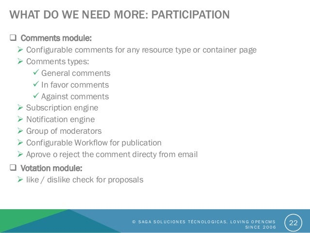 WHAT DO WE NEED MORE: PARTICIPATION  Comments module:  Configurable comments for any resource type or container page  C...