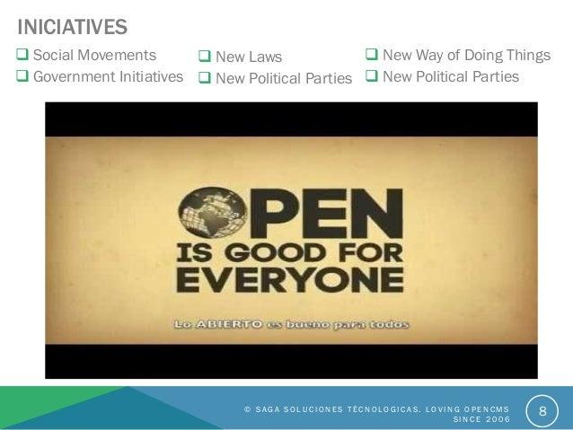 INICIATIVES  Social Movements  Government Initiatives © S A G A S O L U C I O N E S T É C N O L O G I C A S . L O V I N ...