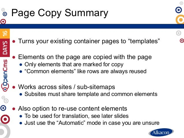 """● Turns your existing container pages to """"templates"""" ● Elements on the page are copied with the page ● Only elements that ..."""