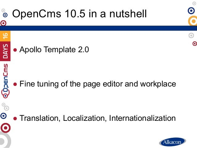 OpenCms Days 2016:   Keynote - Introducing OpenCms 10.5 Slide 3