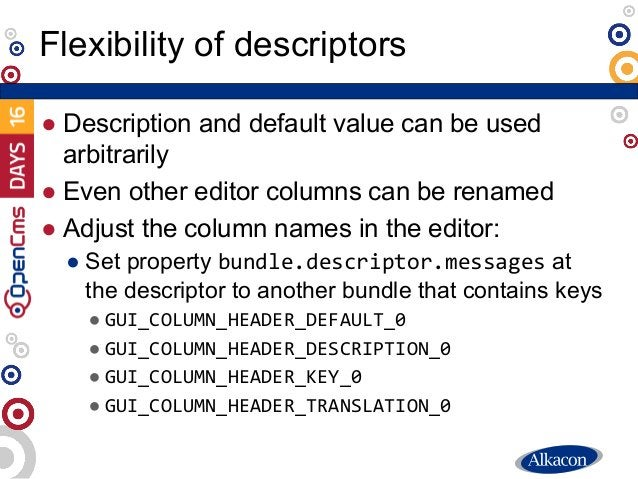 ● Description and default value can be used arbitrarily ● Even other editor columns can be renamed ● Adjust the column nam...