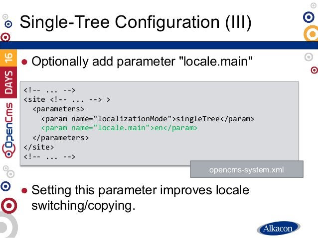 """● Optionally add parameter """"locale.main"""" ● Setting this parameter improves locale switching/copying. Single-Tree Configura..."""