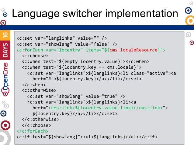 """Language switcher implementation <c:set var=""""langlinks"""" value="""""""" /> <c:set var=""""showlang"""" value=""""false"""" /> <c:forEach var=..."""