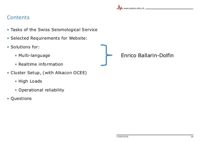 Contents • Tasks of the Swiss Seismological Service • Selected Requirements for Website: • Solutions for: • Multi-language...