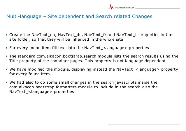 Multi-language – Site dependent and Search related Changes • Create the NavText_en, NavText_de, NavText_fr and NavText_it ...