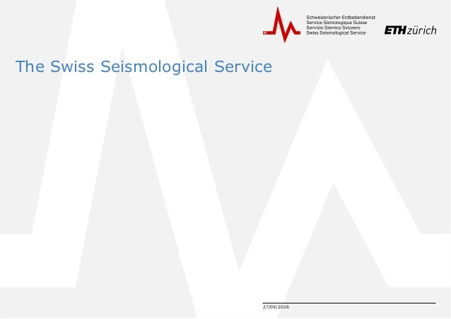 27/09/2016 The Swiss Seismological Service