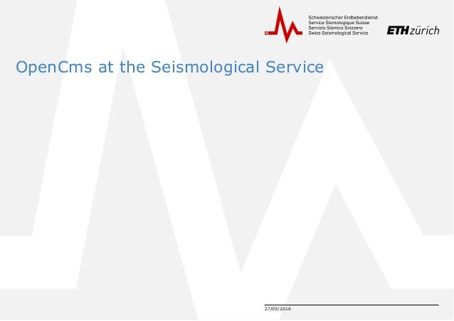 27/09/2016 OpenCms at the Seismological Service
