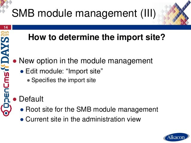 """How to determine the import site? ● New option in the module management ● Edit module: """"Import site"""" ● Specifies the impor..."""