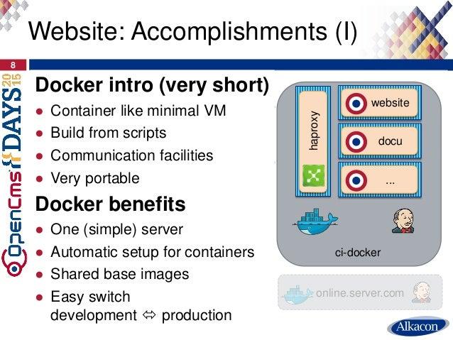 8 Website: Accomplishments (I) localhost online.server.com HTTP and SMB HTTP and SMB website docu haproxy ci-docker ... Do...