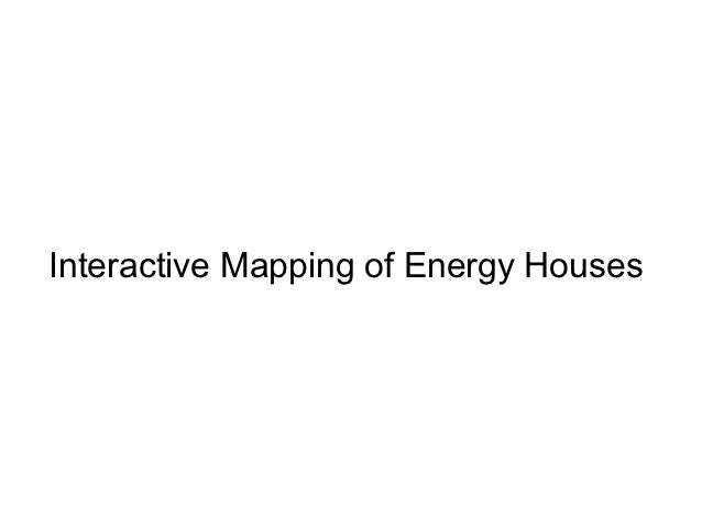 Interactive Mapping of Energy Houses