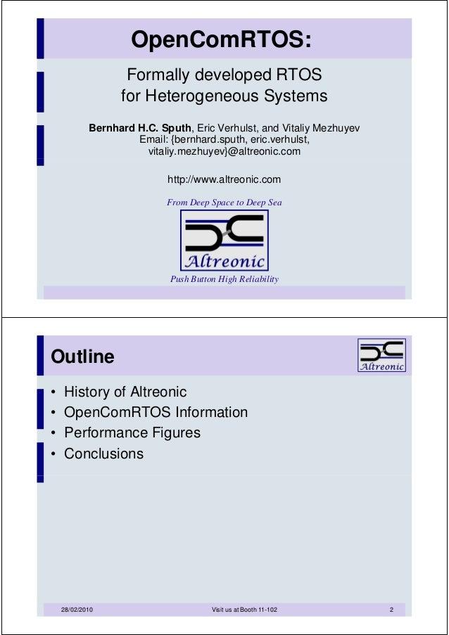 OpenComRTOS:                   Formally developed RTOS                  for Heterogeneous Systems            Bernhard H.C....
