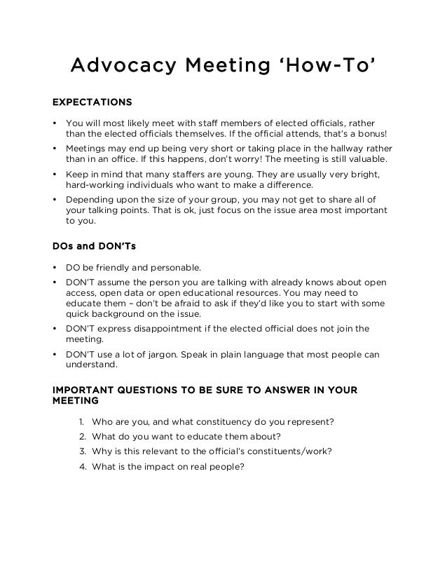Advocacy Meeting 'How-To'  EXPECTATIONS  • You will most likely meet with staff members of elected officials, rather  than...
