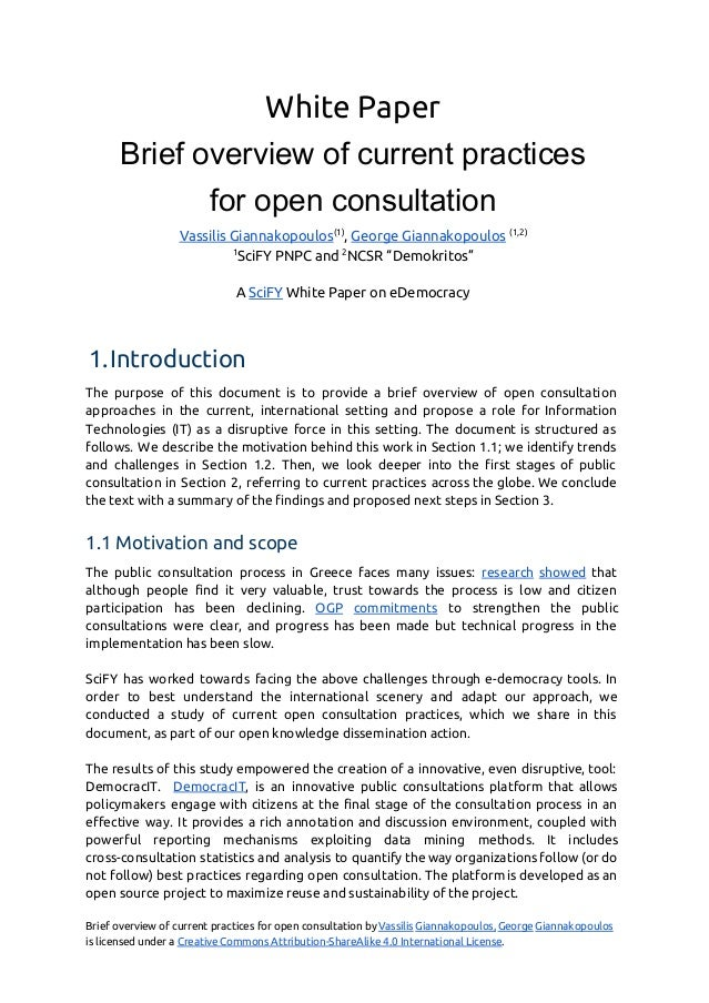White Paper Brief overview of current practices  for open consultation  Vassilis Giannakopoulos​(1)​ , ​George Giannakopou...
