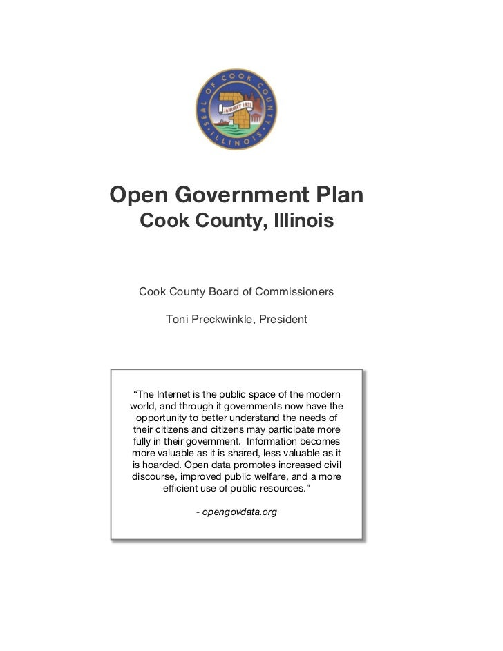 "Open Government Plan   Cook County, Illinois   Cook County Board of Commissioners         Toni Preckwinkle, President ""The..."