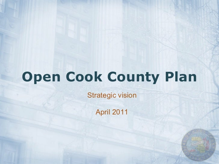 Open Cook County Plan Strategic vision April 2011