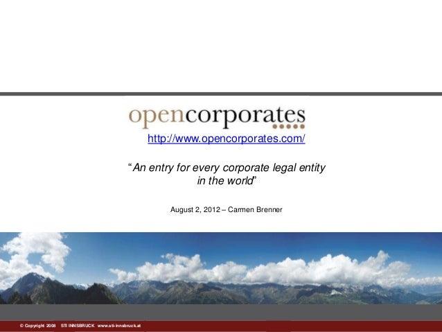 """www.sti-innsbruck.at© Copyright 2008 STI INNSBRUCK www.sti-innsbruck.at http://www.opencorporates.com/ """"An entry for every..."""