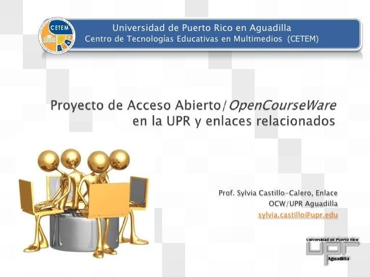 Universidad de Puerto Rico en Aguadilla Centro de Tecnologίas Educativas en Multimedios (CETEM)                           ...