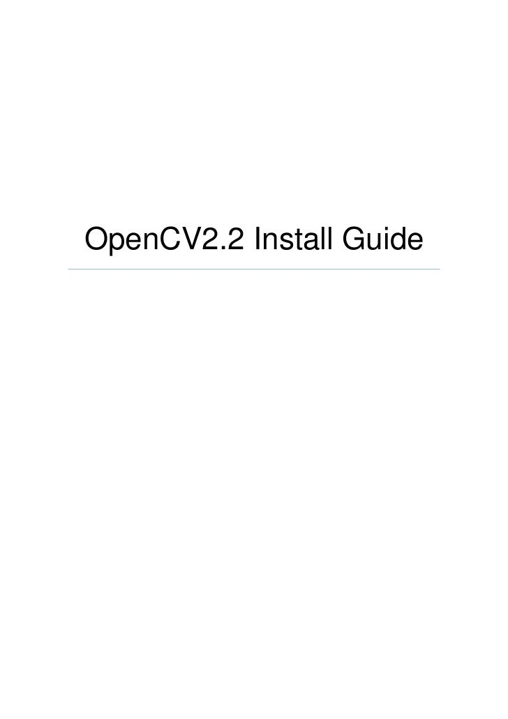 OpenCV2.2 Install Guide