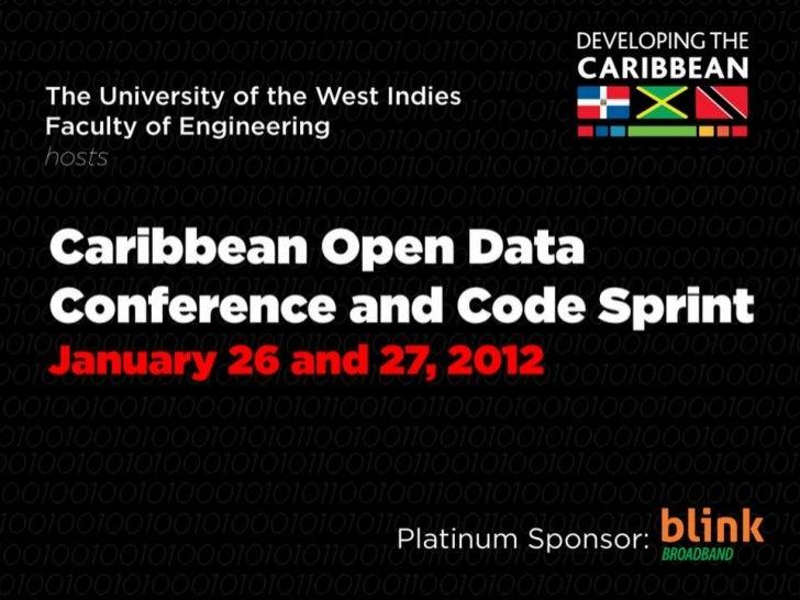 Open Data – Catalyst for Caribbean Open Innovation   www.congresswbn.org
