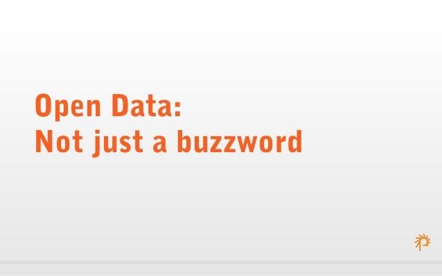 Open Data: Not just a buzzword