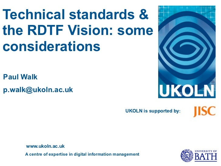 Technical standards & the RDTF Vision: some considerations
