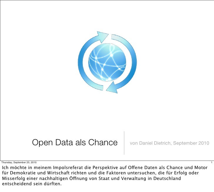 Open Data als Chance   von Daniel Dietrich, September 2010   Thursday, September 23, 2010