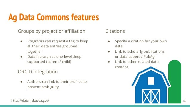 Ag Data Commons features Groups by project or affiliation ● Programs can request a tag to keep all their data entries groupe...