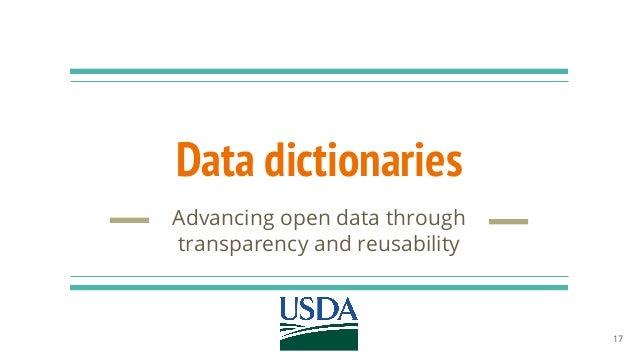 Data dictionaries Advancing open data through transparency and reusability 17