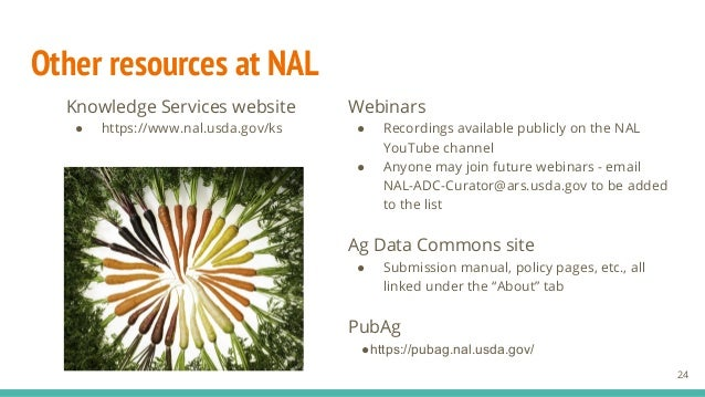 Other resources at NAL Webinars ● Recordings available publicly on the NAL YouTube channel ● Anyone may join future webina...