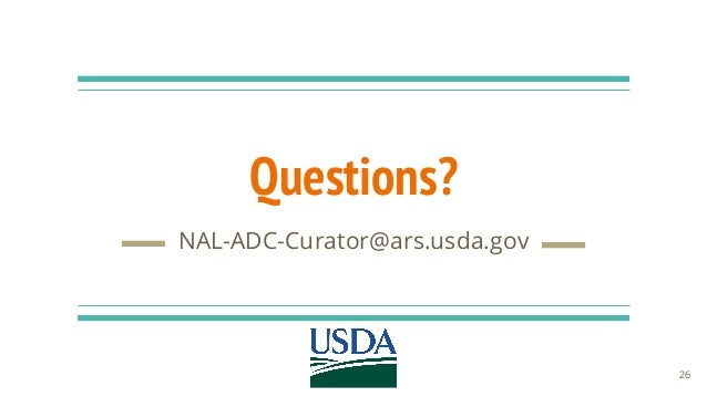 Questions? NAL-ADC-Curator@ars.usda.gov 26