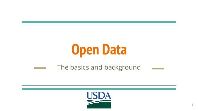 Open Data The basics and background 3