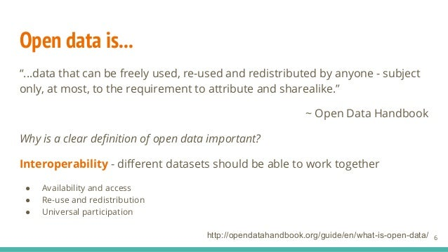 """Open data is... """"...data that can be freely used, re-used and redistributed by anyone - subject only, at most, to the requ..."""