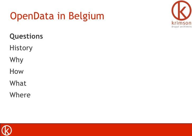 OpenData in Belgium <ul><li>Questions