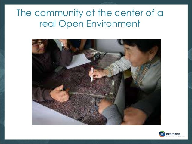 The community at the center of a real Open Environment