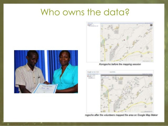 Who owns the data?  2