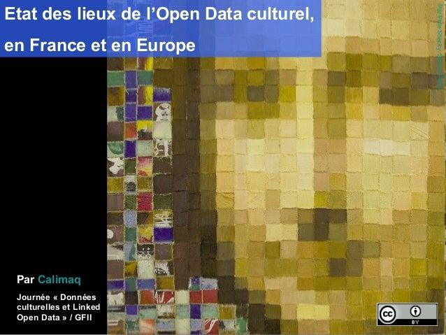 Etat des lieux de l'Open Data culturel,                                          Par Pete Shacky. Source Flickr.en France ...