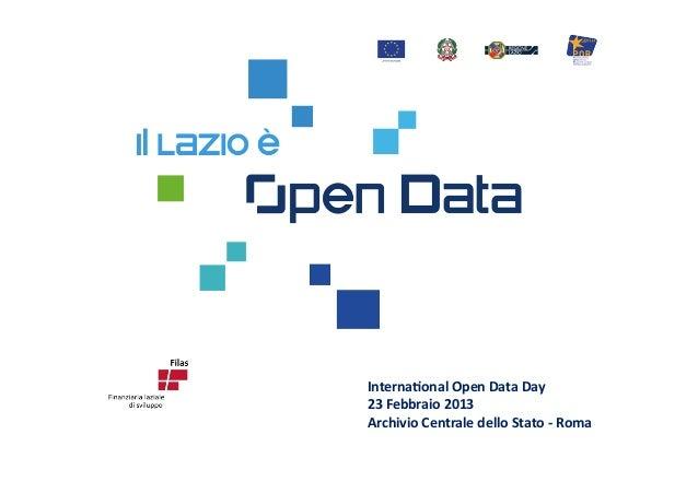 Internaonal Open Data Day  23 Febbraio 2013 Archivio Centrale dello Stato -‐ Roma