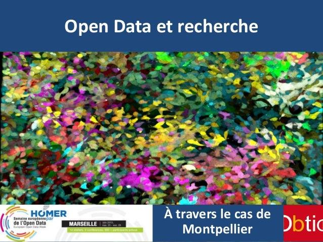 Open Data et recherche À travers le cas de Montpellier