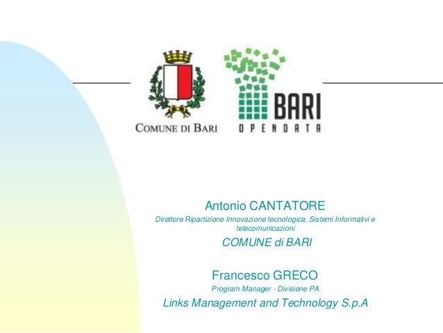 Antonio CANTATOREDirettore Ripartizione Innovazione tecnologica, Sistemi Informativi e                          telecomuni...