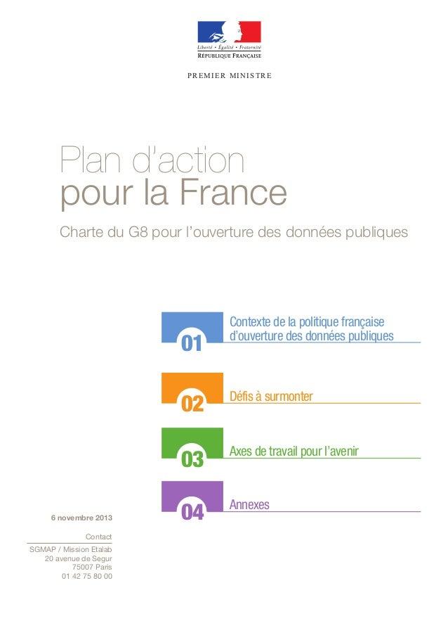 PREMIER MINISTRE  Plan d'action  pour la France  Charte du G8 pour l'ouverture des données publiques  01  02  03  04  Cont...