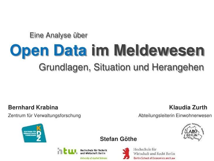 Eine Analyse überOpen Data im Meldewesen             Grundlagen, Situation und HerangehenBernhard Krabina                 ...