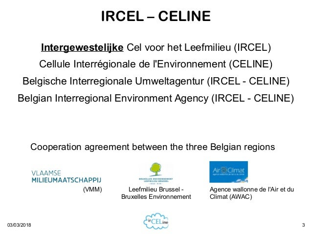Hosting open data endpoints at IRCEL-CELINE serving air quality data from the three Belgian regional government measurement networks Slide 3