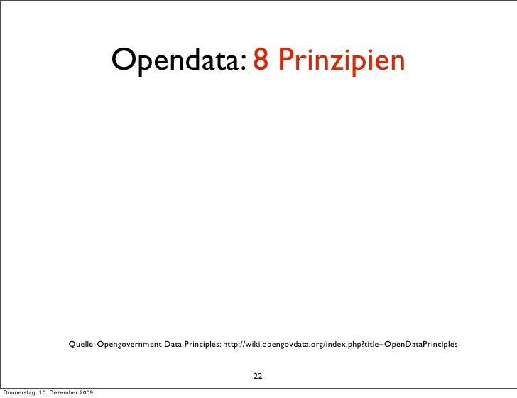 Opendata: 8 Prinzipien                          Quelle: Opengovernment Data Principles: http://wiki.opengovdata.org/index....