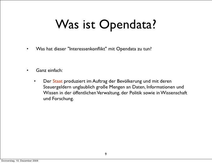"""Was ist Opendata?                    •         Was hat dieser """"Interessenkonflikt"""" mit Opendata zu tun?                    ..."""