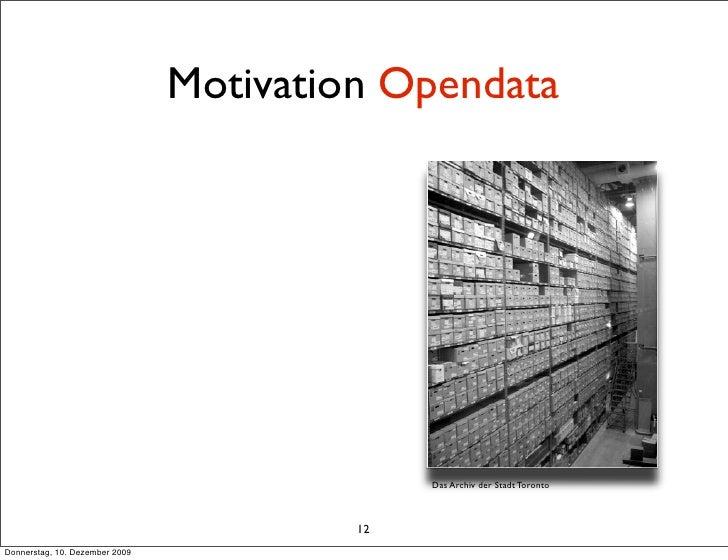Motivation Opendata                                                   Das Archiv der Stadt Toronto                        ...