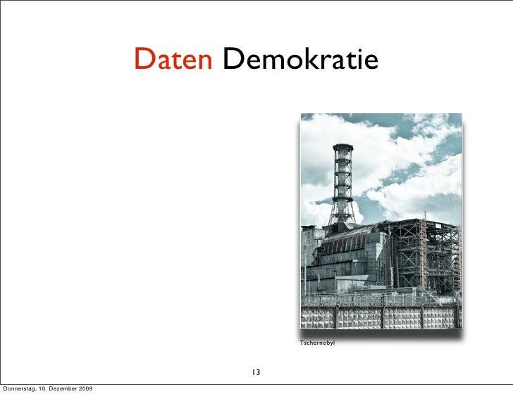 Daten Demokratie                                                 Tschernobyl                                           13 ...