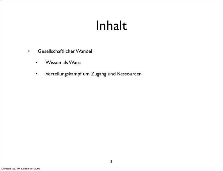 Inhalt                    •         Gesellschaftlicher Wandel                           •      Wissen als Ware            ...